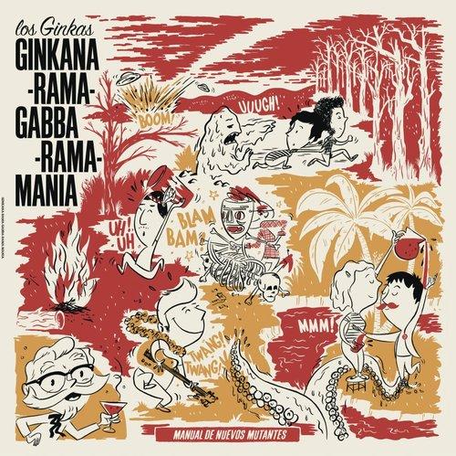 Los Ginkas - Ginkana-rama-gabba-rama-mania (Spicnic/Chin Chin Records Mundiales)