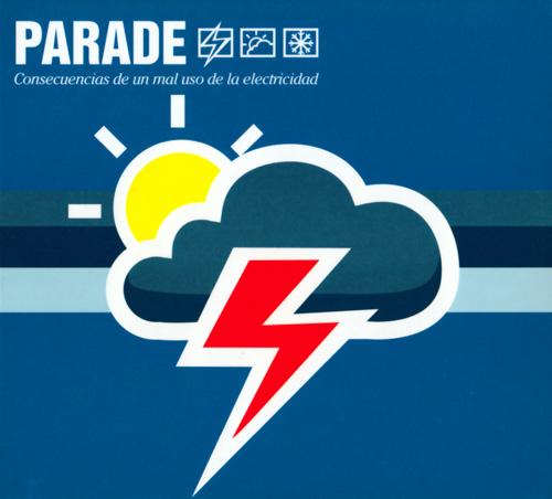 Parade - Consecuencias de un mal uso de la electrididad (Spicnic 17)