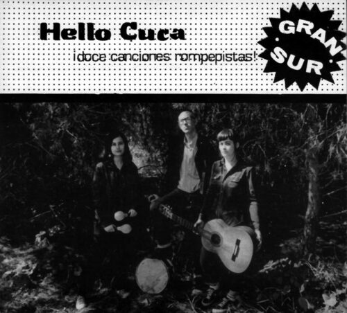 Hello Cuca - Gran sur