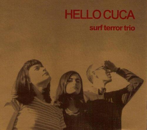 Hello Cuca - Surf terror trio (Rompepistas 02)