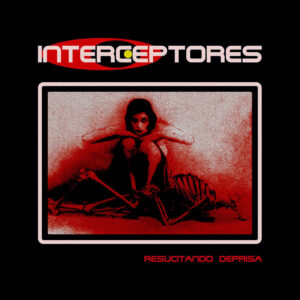 Interceptores - Resucitando deprisa