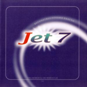 Jet7 - Nacho Canut - Reconstructivismo exacto